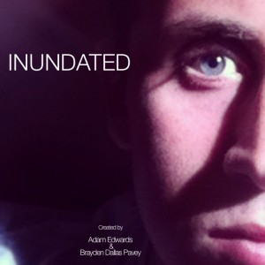 INUNDATED COMING SOON